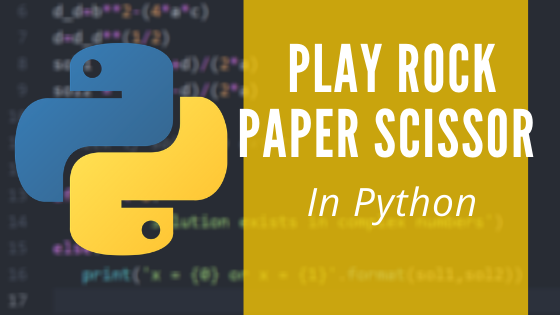 Play Rock Paper Scissors with Python